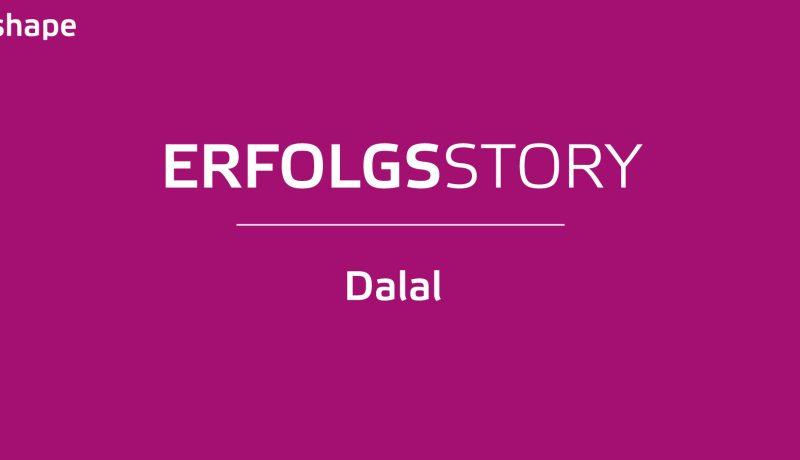Dalals Erfolgsstory