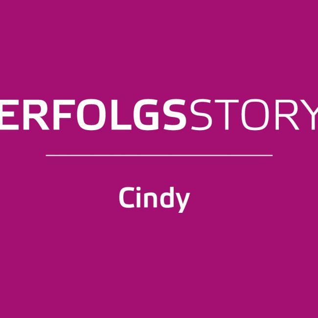 Cindys Erfolgsstory